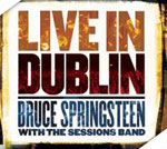 Bruce Springsteen & Co - Live in Dublin